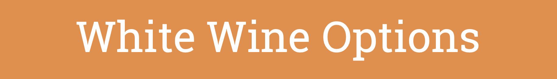 View White Wine Options